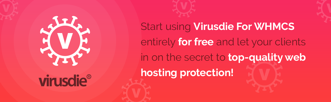 Effortless Delivery and Management of Virusdie Web Security Tools - ModulesGarden